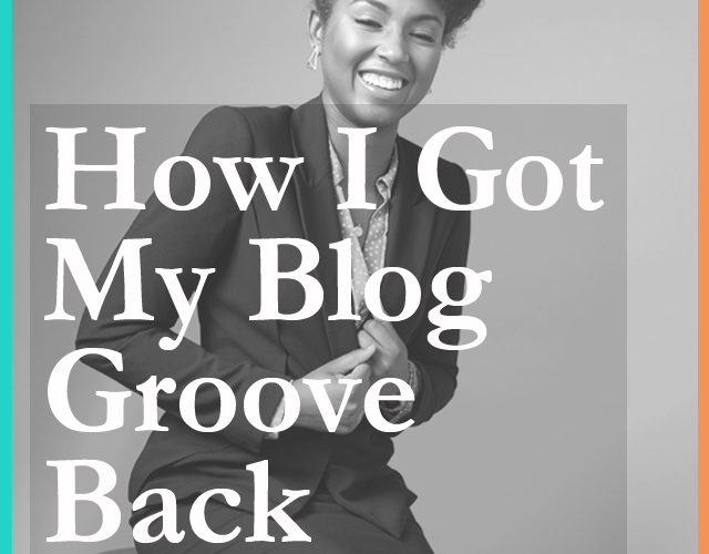 How I Got My Blog Groove Back via dagnyzenovia.com
