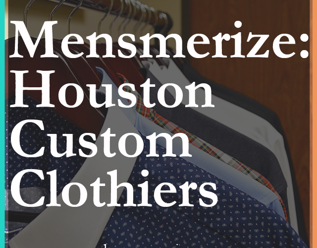 Dagny Zenovia: Mensmerize Houston Custom Clothier
