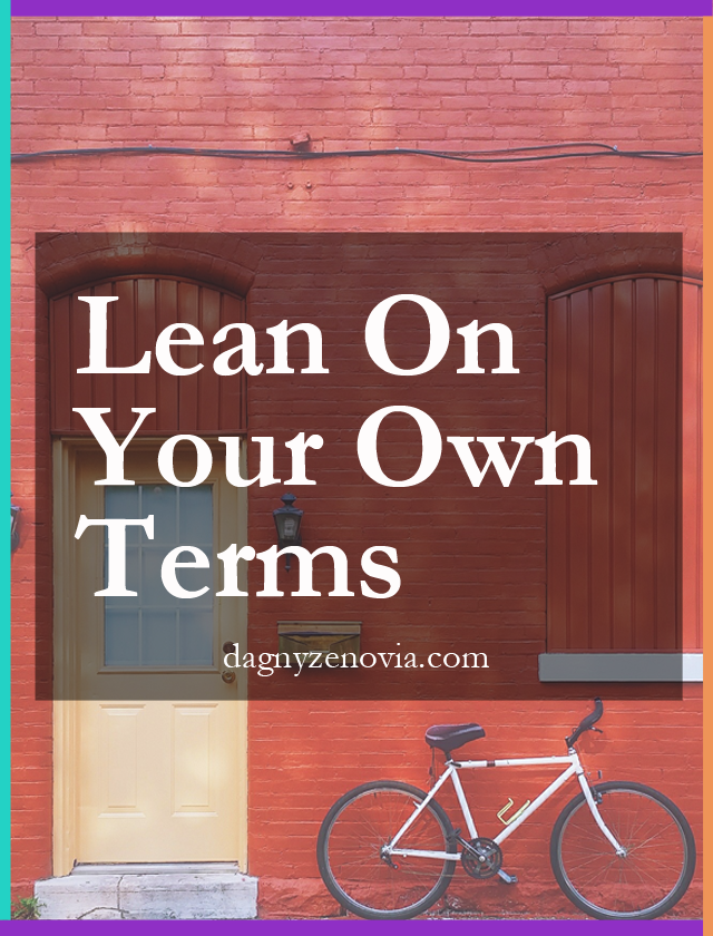 Dagny Zenovia: Lean On Your Own Terms