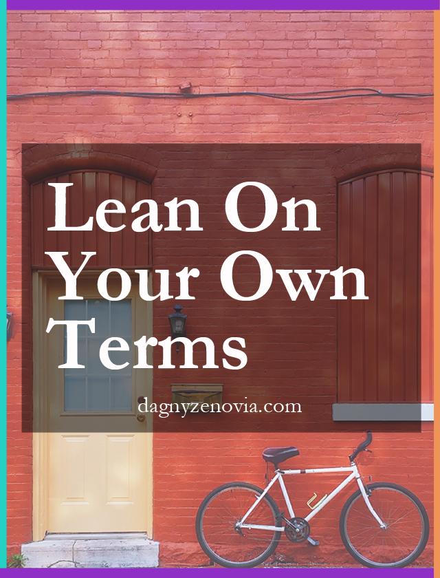 Dagny Zenovia: Lean On Your Own Terms